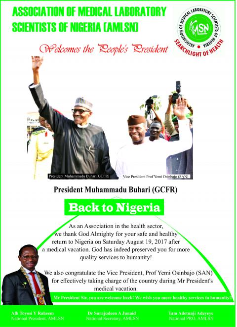 We Welcome Our President back to Nigeria